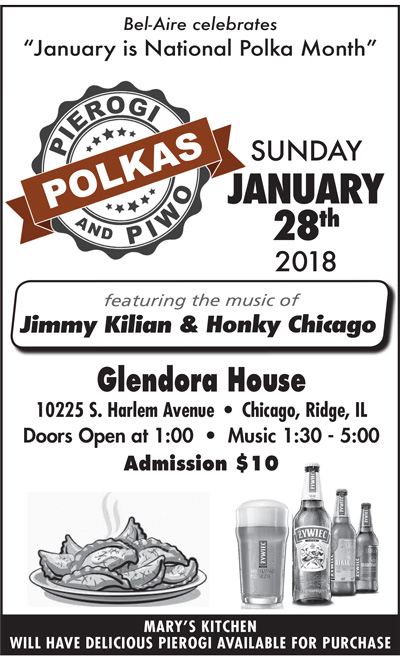 "Bel-Aire celebrates ""January is National Polka Month"" Polka, Pierogi & Piwo dance featuring Jimmy Kilian & Honky Chicago"